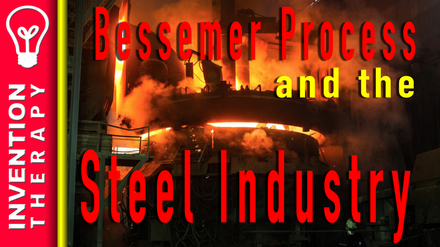 Henry Bessemer Changed the Steel Industry